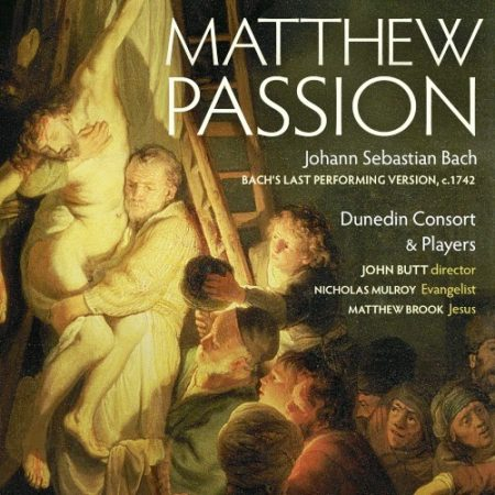 Bach – Matthew Passion – Dunedin Consort